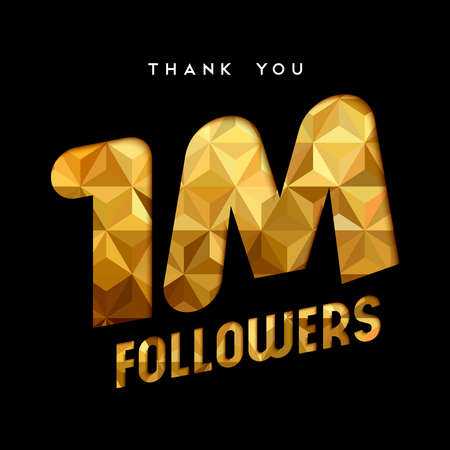 1 million followers thank you gold paper cut number illustration. Special user goal celebration for 1000000 social media friends, fans or subscribers. EPS10 vector.