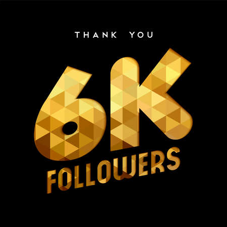 6000 followers thank you gold paper cut number illustration. Special 6k user goal celebration for six thousand social media friends, fans or subscribers. EPS10 vector.