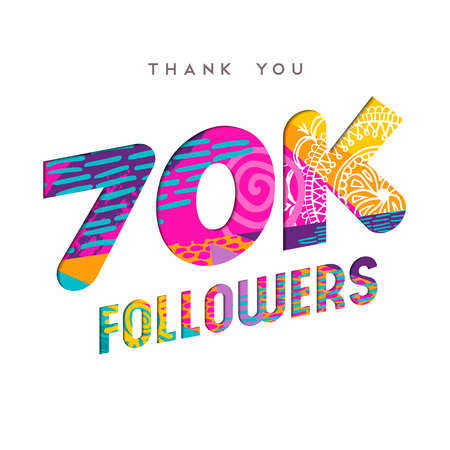 70000 followers thank you paper cut number illustration. Special 70k user goal celebration for seventy thousand social media friends, fans or subscribers. EPS10 vector. Ilustrace