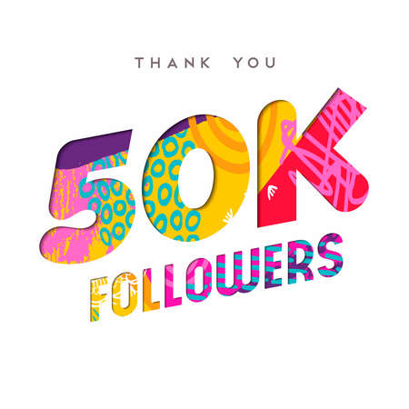 50000 followers thank you paper cut number illustration. Special 50k user goal celebration for fifty thousand social media friends, fans or subscribers. EPS10 vector.