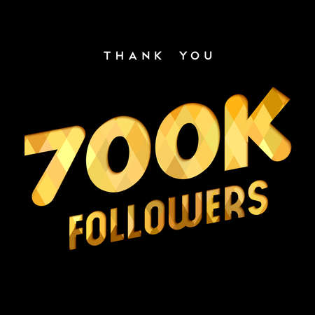700000 followers thank you gold paper cut number illustration. Special 700k user goal celebration for seven hundred thousand social media friends, fans or subscribers. EPS10 vector. Ilustrace