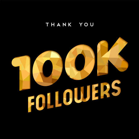 100000 seguidores gracias oro número de corte de ilustración de papel. Celebración especial 100k de objetivos de usuario para cien mil amigos de medios sociales, aficionados o suscriptores. EPS10 vector. Foto de archivo - 82884910