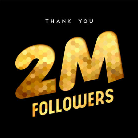 2 million followers thank you gold paper cut number illustration. Special user goal celebration for 2000000 social media friends, fans or subscribers. EPS10 vector.
