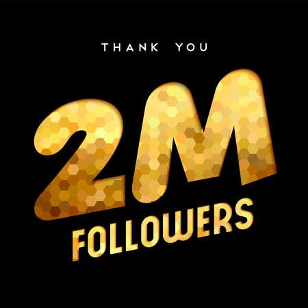 2 millions d'adeptes merci illustration de numéro de papier découpé d'or. Célébration d'objectifs spéciaux pour 2000000 amis, fans ou abonnés aux médias sociaux. Vecteur EPS10. Banque d'images - 82884911