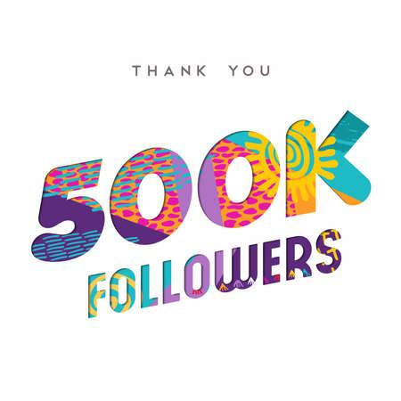 500000 信者ありがとうございます紙カット数の図。特別な 500 k ユーザー ゴール 50 万ソーシャル メディア友達、ファンまたはサブスクライバー。EPS10