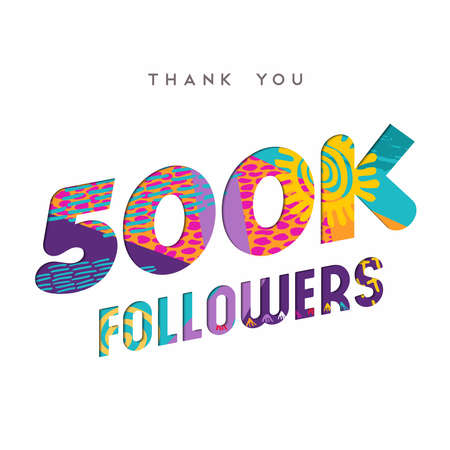 500000 followers thank you paper cut number illustration. Special 500k user goal celebration for five hundred thousand social media friends, fans or subscribers. EPS10 vector.