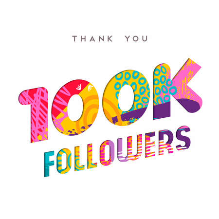100000 followers thank you paper cut number illustration. Special 100k user goal celebration for one hundred thousand social media friends, fans or subscribers. EPS10 vector. Иллюстрация