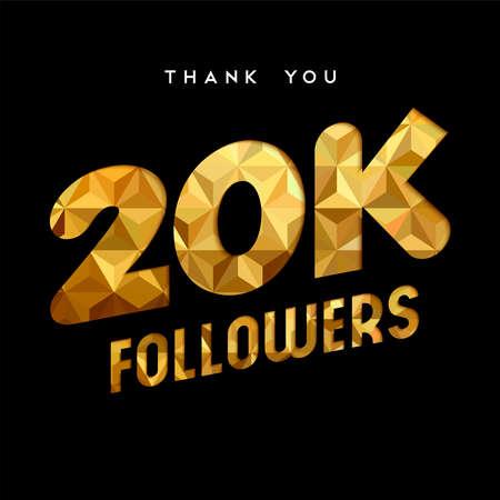 20000 추종자 골드 종이 컷 번호 그림 감사합니다. 2 만 명의 소셜 미디어 친구, 팬 또는 가입자를위한 특별한 20k 사용자 목표 축제. EPS10 벡터입니다. 일러스트