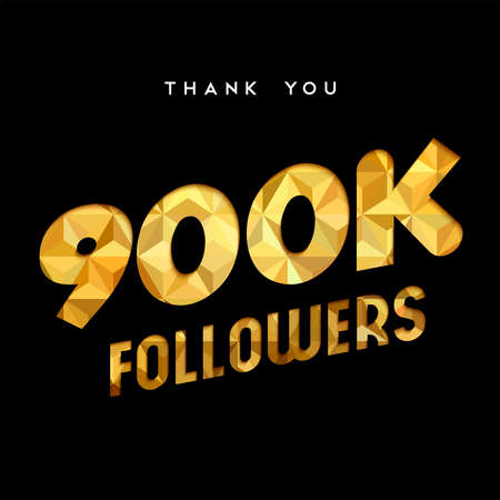 900000 followers thank you gold paper cut number illustration. Special 900k user goal celebration for nine hundred thousand social media friends, fans or subscribers. EPS10 vector.