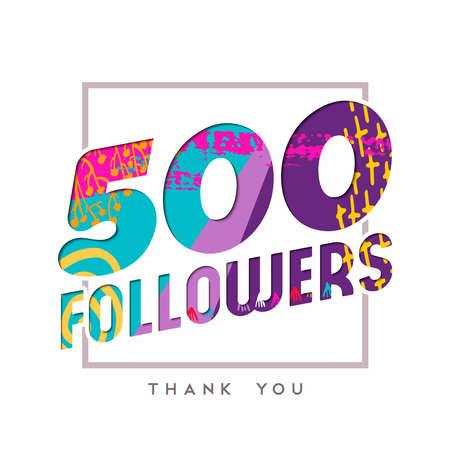 500 추종자 종이 잘라 번호 그림 감사합니다. 500 명의 소셜 미디어 친구, 팬 또는 가입자를위한 특별 사용자 목표 축제. EPS10 벡터입니다.
