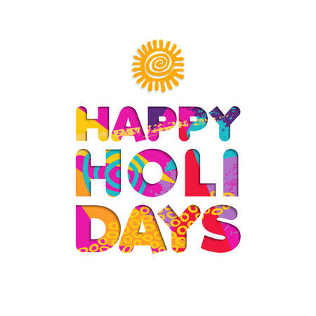 Happy holidays color quote, typography design in 3d paper cut style. Fun summer vacation text illustration. EPS10 vector.