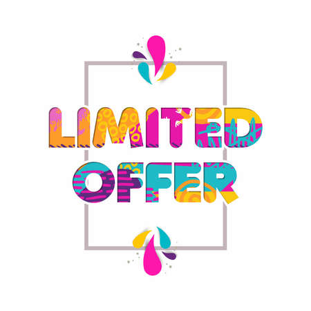 Limited time offer multicolor quote for special sale discount, modern typography in 3d paper cut style. EPS10 vector.