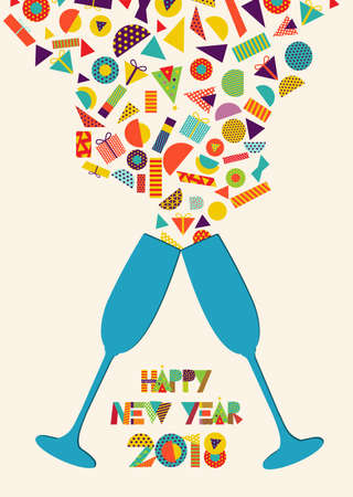 Happy New Year 2018 illustration of party toast with colorful confetti.
