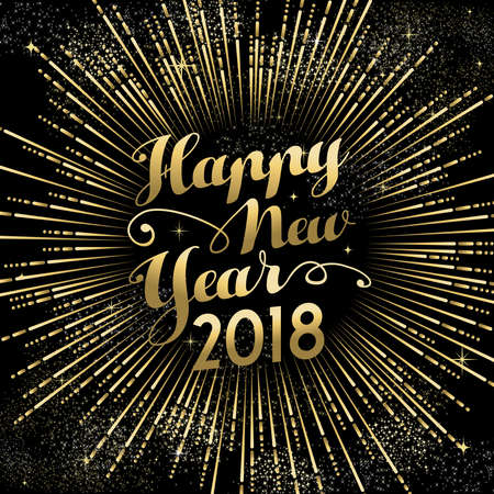 Happy New Year 2018 text quote greeting card with gold firework explosion in night sky.