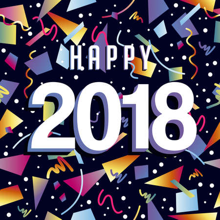 Happy New Year 2018 greeting card illustration with holiday date quote and party confetti.