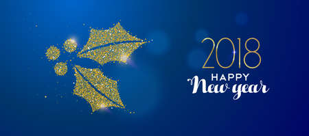 Happy new year 2018 message with gold holly leaf made of realistic golden glitter dust. Ilustração