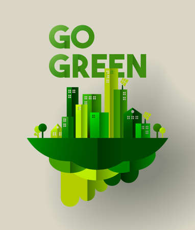 Eco friendly city concept illustration for sustainable urban lifestyle. Go green typography quote with houses and towers in paper cut style. EPS10 vector. Vettoriali