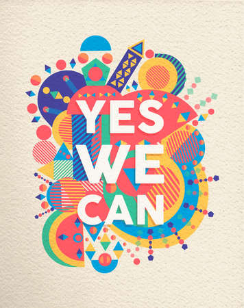 Yes we can colorful typography poster. Inspirational motivation quote design with paper texture background. EPS10 vector. Vettoriali