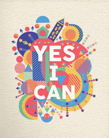 Sì, posso poster colorato tipografia. Disegno di citazione di ispirazione Inspirational con priorità bassa di struttura di carta. Vettore EPS10.