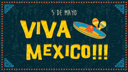 Cinco de mayo greeting card illustration with Viva Mexico text.