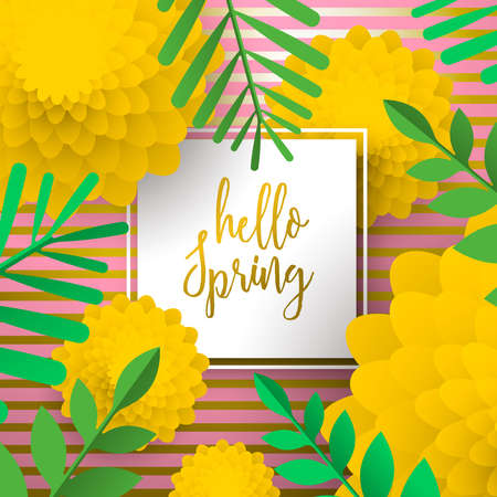 Hello Spring greeting card illustration with 3d paper art flowers and green plant leaves on gold background.