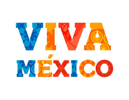Viva Mexico typography quote card with colorful vintage letter decoration. Ideal for mexican holiday or national celebration event. EPS10 vector. Ilustrace