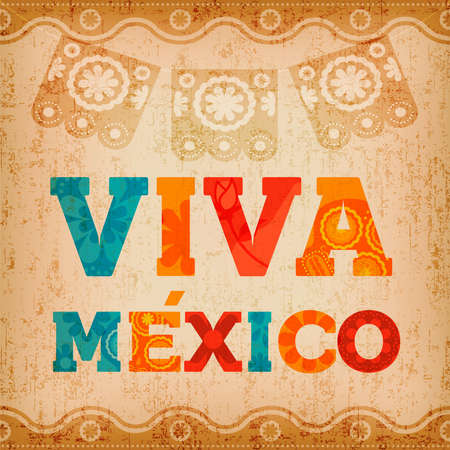 Viva mexico quote greeting card with colorful text decoration and vintage paper texture. Festive mexican illustration ideal for national holiday or celebration event. EPS10 vector.