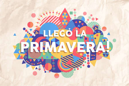 Spring time colorful typography illustration in spanish language. Inspiring motivation quote background ideal for greeting card and seasonal design. Reklamní fotografie - 101533409