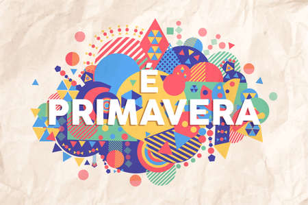 Spring time colorful typography illustration in portuguese language. Inspiring motivation quote background ideal for greeting card and seasonal design. Ilustrace