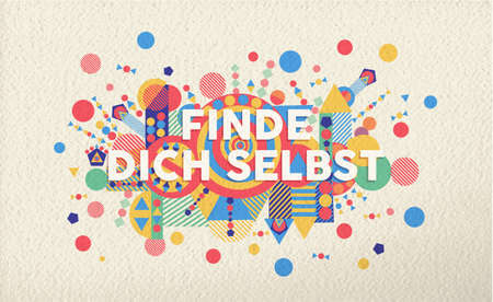 Find yourself colorful typography poster in german language. Inspirational motivation quote design with paper texture background. EPS10 vector.
