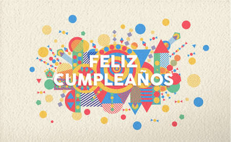 Happy birthday greeting card illustration in spanish language. Special event typography art ideal for invitation or anniversary. EPS10 vector. Illustration