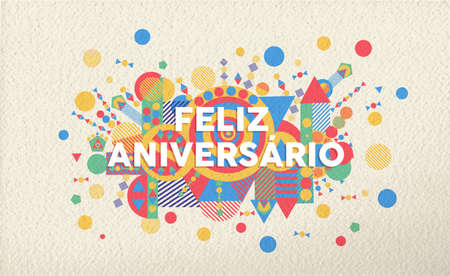 Happy birthday greeting card illustration in portuguese language. Special event typography art ideal for invitation or anniversary. EPS10 vector.
