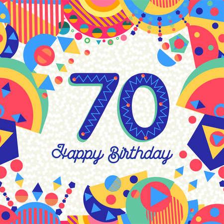 Feliz cumpleaños setenta diseño divertido de 70 años con número, etiqueta de texto y decoración colorida. Ideal para invitaciones a fiestas o tarjetas de felicitación. Ilustración de vector