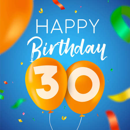 Happy Birthday 30 thirty years fun design with balloon number and colorful confetti decoration. Ideal for party invitation or greeting card.