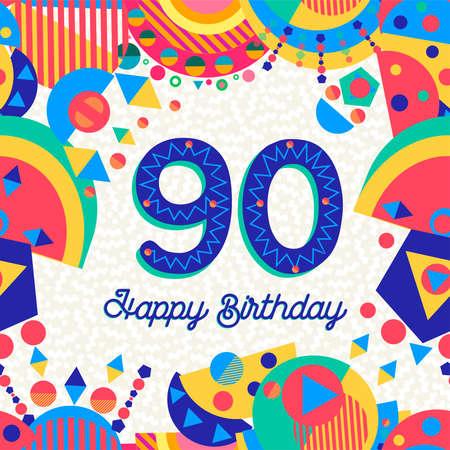 Happy Birthday ninety 90 year fun design with number, text label and colorful decoration. Illustration