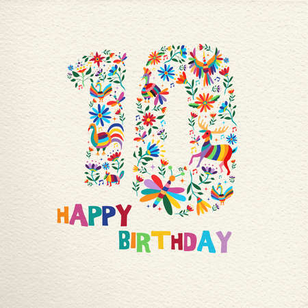 Happy Birthday10 ten years design with number made of colorful spring flowers and animals on paper texture background. Ideal for party invitation or greeting card. Illustration