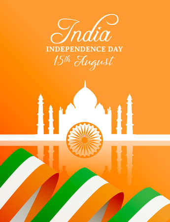 India Independence Day celebration greeting card. Taj Mahal landmark building silhouette with indian flag and typography quote.