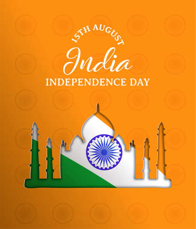 India Independence Day paper cut greeting card. Taj Mahal landmark building silhouette cutout with indian flag and typography quote. EPS10 vector.