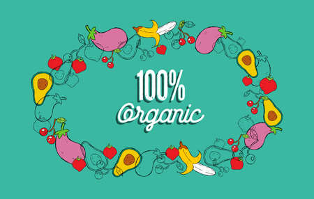 100% Organic hand drawn food concept illustration for healthy diet with colorful doodle cartoon vegetables and fruits background.