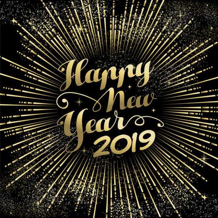 Cartolina d'auguri di felice anno nuovo 2019, esplosione di fuochi d'artificio d'oro con testo festivo sullo sfondo del cielo notturno. Vettoriali