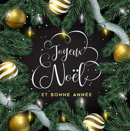 Merry Christmas Happy New Year card in french language. Gold ornaments, xmas lights and pine tree background. Luxury holiday design for invitation or seasons greeting. Illustration
