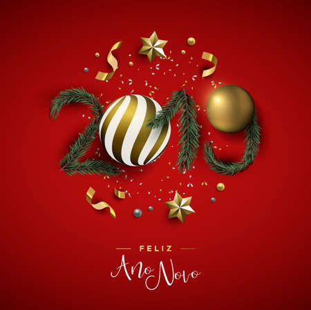 Happy New Year card in portuguese language, gold realistic 3d holiday elements making 2019 number shape. Confetti, bauble balls and pine tree leaf on red background.  Illustration