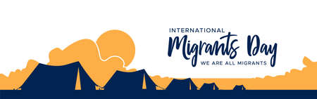 International Migrants Day illustration banner, refugee tent camp in the desert. Safe migration concept for refugees.