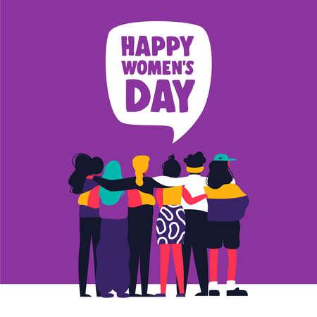 Ilustración del día de la mujer feliz. Grupo diverso de amigas abrazándose juntos. Concepto de mujeres unidas para protesta, marcha o igualdad de derechos. Ilustración de vector