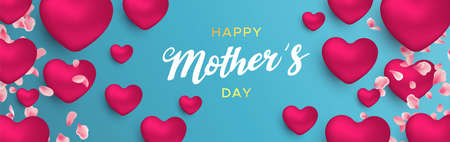 Happy Mothers Day web banner illustration for moms love. Realistic 3d pink heart balloons and flower petals with text quote.