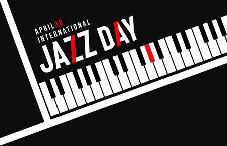 April 30 Jazz Day illustration of modern black piano key background with red typography quote for concert or festival event.