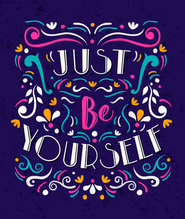 Be yourself typography quote poster for positive life motivation, self expression and leadership. Colorful inspiration lettering design concept. Stock Illustratie