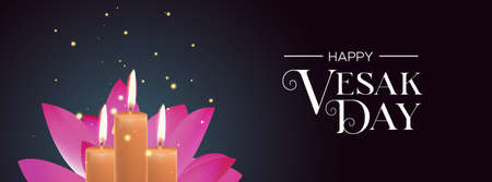 Vesak Day web banner illustration for buddha birth holiday. Realistic candles and lotus flower on night background.