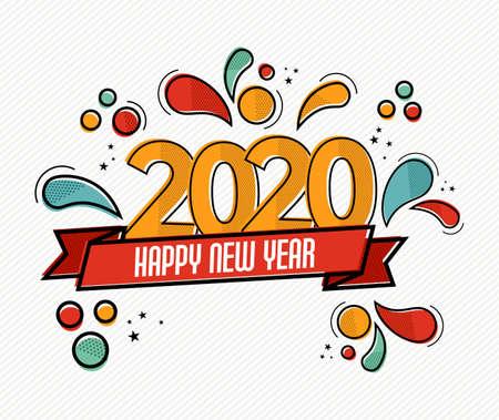 Felice Anno Nuovo 2020 pop art biglietto di auguri illustrazione del colorato numero di data del calendario con divertenti decorazioni in stile fumetto.