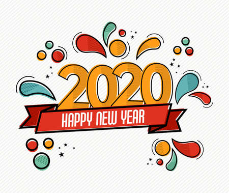 Happy New Year 2020 pop art greeting card illustration of colorful calendar date number with funny comic style decoration.